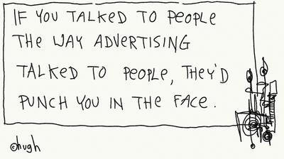 If you talked to people...